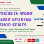 New Voices in Work & Labour Studies Workshop Series Continues into November