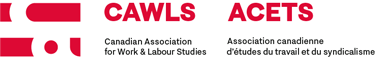 Canadian Association for Work & Labour Studies