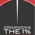 New Publication | Organizing the 1%: How corporate power works