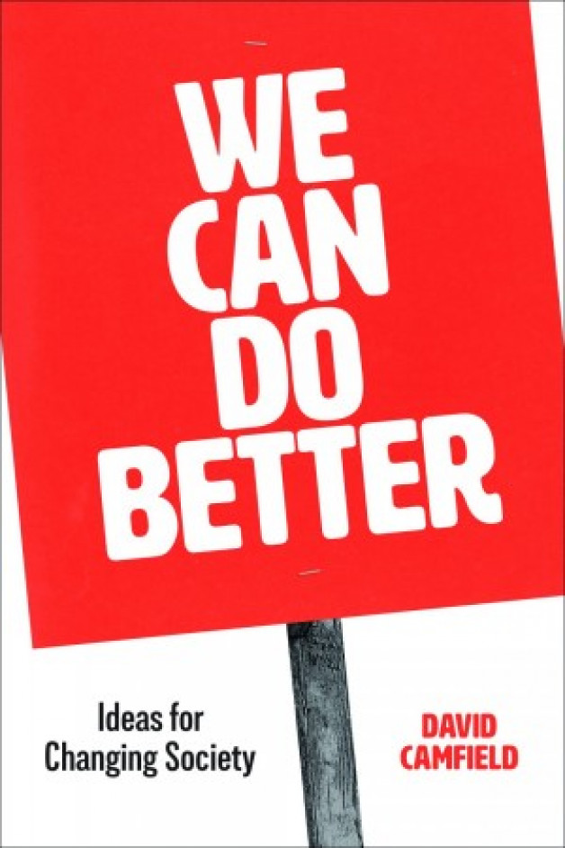 New Publication | We Can Do Better. Ideas for Changing Society