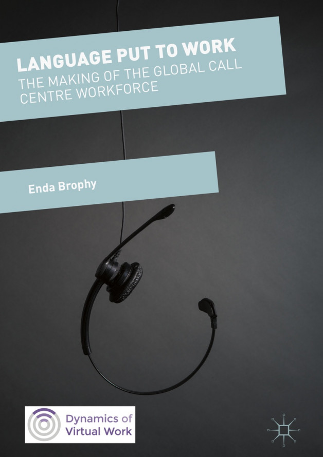 New Publication | Language Put to Work: The Making of the Global Call Centre Workforce