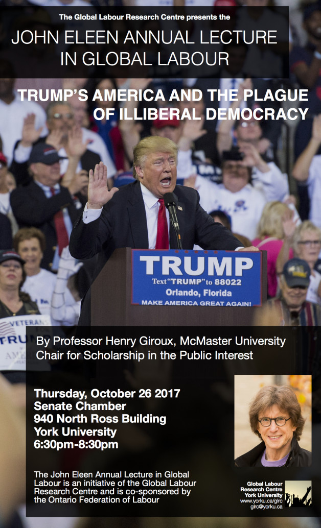 "Event | John Eleen Annual Lecture in Global Labour, ""Trump's America and the Plague of Illiberal Democracy"""