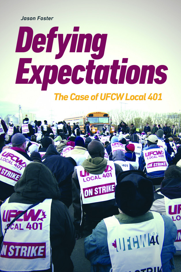 New Publication | Defying Expectations: The Case of UFCW Local 401