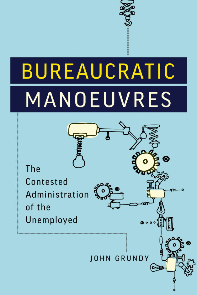 New publication | Bureaucratic Manoeuvres: The Contested Administration of the Unemployed