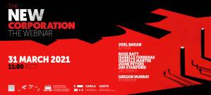 The New Corporation – Webinar featuring Joel Bakan
