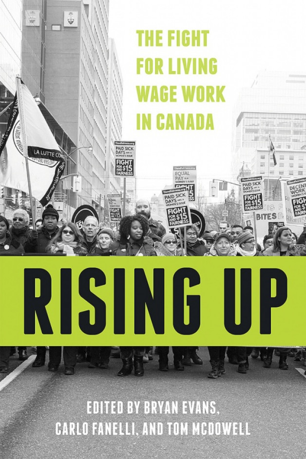 New book:  Rising Up, The Fight for Living Wage Work in Canada